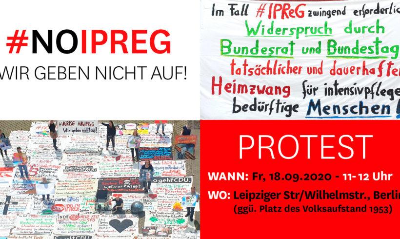 NIE WIEDER darf man seine Rechte verlieren, nur weil man krank ist. Auf zum letzten (?) Protest – #noIPReG