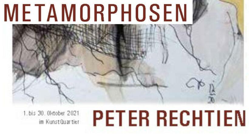 Ausstellung – METAMORPHOSEN – Peter Rechtien