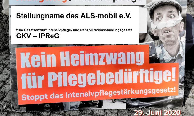 Stellungnahme des ALS-mobil e.V. zum Gesetzenwurf Intensivpflege- und Rehabilitationsstärkungsgesetz GKV – IPReG